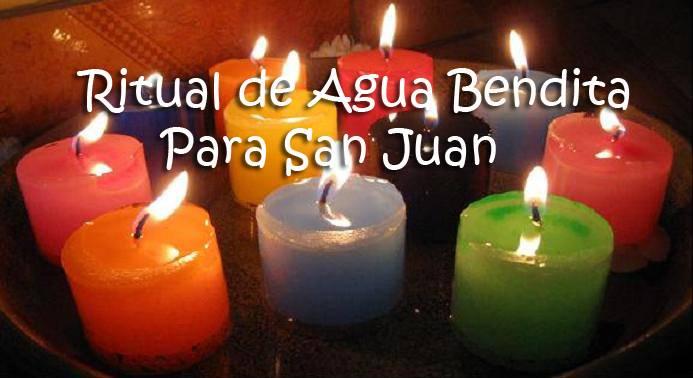 ritual de agua bendita para san juan